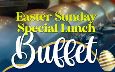 Easter Sunday Special Lunch Buffet